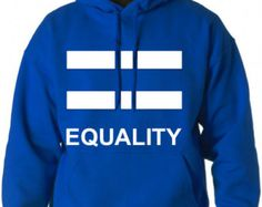 LGBT SHIRT Equality Lgbt Pride - Gay Pride Hoodie - Christmas Gift - Royal Blue Hoodie - Unisex Hoodie - All Gay Tees