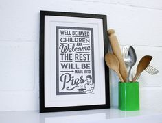 Pie Children  House rules for the kitchen by ChattyNora on Etsy, £15.00