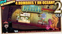 4 HOMBRES Y UN OCEANO 💎 WE NEED TO GO DEEPER #2 Gameplay Español 2K 1440...