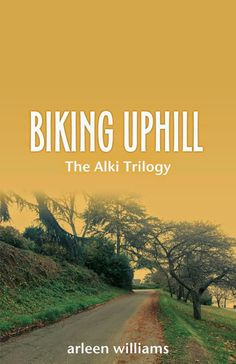 Reading in Black and White: Guest Post: Biking Uphill by Arleen Williams