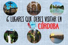 6 lugares que vistar en Córdoba