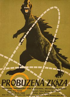 movieposteroftheday:  1956 Czech poster for GODZILLA (Ishirô Honda, Japan, 1954) Artist: František Kardaus (1908-1986) [see also] Poster source: Posteritati The Czech title translates roughly as THE AWAKENED DESTRUCTION.