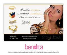 DICA BENDITA DE MODA Já escolheu uma joia especial para você ou para presentear? Confira mais na fanpage www.facebook.com/StrinJoias