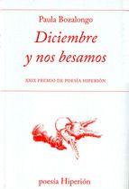Diciembre y nos besamos, Paula Bozalongo- XXIXPremio de Poesía Hiperión
