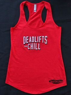 My favorite way to spend the weekend, deadlifts and chill! Perfect for the weightlifter or crossfitter in your life! Snatch & Run's Deadlift and Chill design is original and hand drawn to perfectly ma Workout Tanks, Workout Wear, Workout Outfits, Gym Outfits, Workout Style, Crossfit Clothes, Workout Clothing, Gym Clothing, Fitness Clothing