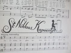 Nicholass-liedjes I am guessing that means St. 16 big full lovely pages with 20 songs. Christmas In Holland, Christmas Music, Merry Christmas, Saint Nicholas, Dutch, Memories, Netherlands, Songs, History
