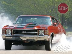 1971 Chevelle SS Nothing like the smell of burning rubber in the morning!