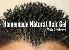 Homemade Natural Hair Gel / http://villagegreennetwork.com/natural-hair-gel/