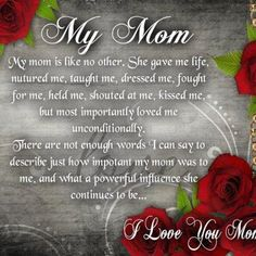 My Mom my Champion of Unconditional Love Love My Mom Quotes, Mom In Heaven Quotes, Mom Quotes From Daughter, Sister Quotes, Mom I Miss You, I Love Mom, The Words, Mom Poems, Father Poems