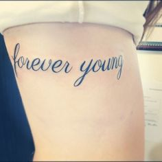 'Forever Young' rib tattoo quotes/tattoos ❤ liked on Polyvore featuring accessories, body art and tattoos