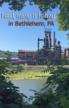 Food, music, and history in Bethlehem, PA