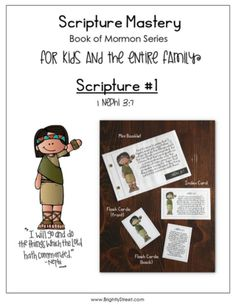 How to help your family memorize the scriptures together starting with the Book of Mormon. 1 Nephi 3:7 which is also a Scripture Mastery. Give your children a jump start on memorizing the scriptures for seminary!