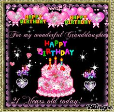 Happy Birthday/For my Granddaughter  Bianca