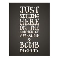 Awesome and Bombdiggity Funny Urban Quote Postcard Jan 25 2017 #junkydotcom #zazzle