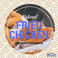 On this day fried chicken lovers across the country celebrate this American favorite at a nearby restaurant home or an outdoor picnic! #nationalfriedchickenday #friedchicken #americanfavorite #loans #mortgage #teamhomeloans #sandiego #fundit
