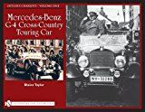 Hitlers Chariots: Vol.1 Mercedes-Benz G-4 Cross-Country Touring Car (Schiffer Military History Book)