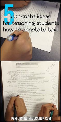 Performing in Education: Annotate the Text: 5 Concrete ideas for teaching text annotation.