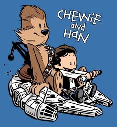 Chewbacca and Hans Solo in The Style Of Calvin And Hobbes