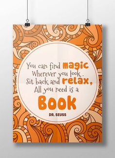 """You can find magic wherever you look. Sit back and relax, all you need is a book."" This beautiful Dr. Seuss quote is helping kids to love"