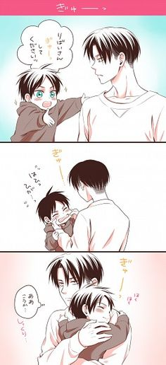"so cute i love these two >> ""Levi-san, hug please!"" [Levi stretches Eren's cheeks] [Levi hugs Eren] ""Ahh, you meant this way?"""