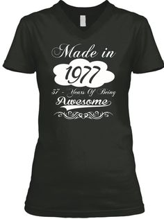 ab37a18c Awesome 1977 Limited Edition Tee. 40th Birthday Gifts For WomenBirthday ...