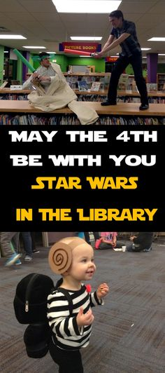 """""""May the 4th Be With You"""" Star Wars Party in the Library!!"""