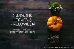 More fall music therapy intervention ideas! Thanksgiving Songs, Halloween Music, How To Make Lanterns, Music Therapy, Autumn Activities, Autumn Theme, Life Cycles, Book Authors, Ebooks