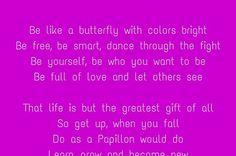 Do as a Papillon would do
