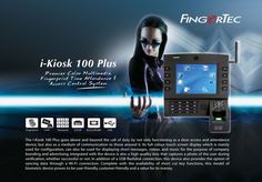 #Fingertec i-Kiosk 100 Plus #TimeAttendance and #DoorAccessSystem both in one device. Available at very competitive price.