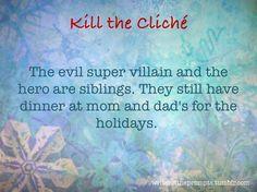 Kill the Cliché