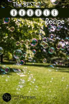 The BEST Bubble Recipe!!