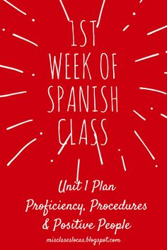 Mis Clases Locas: 1st Week of Spanish Class - Unit 1
