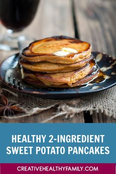 2 ingredient sweet potato pancakes. I love healthy breakfast ideas. This is just the perfect easy recipe for toddlers, kids, and adults too! Start your day full of nutrition and energy with just 2 simple ingredients. Check them out, plus learn why you should top them with REAL maple syrup! #breakfast #recipes #easyrecipe #healthyrecipe #kids #toddlers #family #homemade #glutenfree #paleo #keto Healthy Breakfasts, Healthy Breakfast Recipes, Brunch Recipes, Breakfast Ideas, Dessert Recipes, Real Food Recipes, Baking Recipes, Easy Recipes, Easy Meals