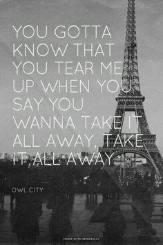 Take It All Away • #owlcity #lyrics