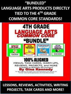 MY BESTSELLERS BUNDLED!   I have bundled four of my 4th Grade language arts Common Core products. The products cover everything needed to teach their designated Common Core standards through task cards, lessons, activities, prompts, projects, daily reviews and more!  All products can be purchased separately!