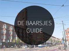 The best hotspots in De Baarsjes you find in the Amsterdam De Baarsjes Guide! With 19 restaurants, coffee spots and shops. Read more @yourlbb>>