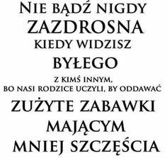 Stylowa kolekcja inspiracji z kategorii Humor Polish Language, Self Realization, Motto, Yin Yang, Life Lessons, Quotations, Fitness Motivation, Wisdom, Words
