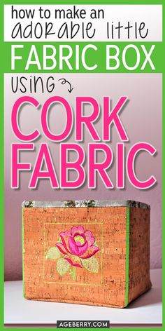 Learn to sew cork fabric with this video sewing tutorial on making a perfect storage box for any space with popular cork fabric. Find out how to cover a box with fabric and make a useful and beautiful fabric bin. Learn how to embroider on cork fabric. #sewingcrafts #sewingtutorials Sewing For Dummies, Sewing Basics, Sewing For Beginners, Sewing Hacks, Sewing Tutorials, Sewing Tips, Sewing Pockets, Sewing Elastic, Cork Fabric