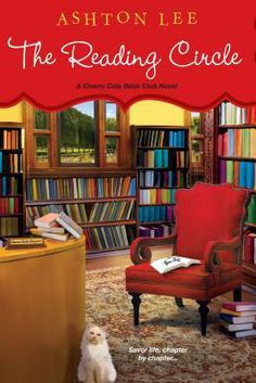 THE READING CIRCLE by Ashton Lee.Welcome to the quirky town of Cherico, Mississippi, where potluck meetings at the local library provide a feast for mind and stomach alike. New Fiction Books, New Books, Books To Read, Best Mysteries, Cozy Mysteries, Kensington Books, Kindle, Local Library, Reading Groups