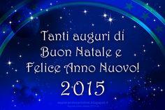 Tanti, Tanti, Tantissimi Auguri di Buon Natale e Felice Anno Nuovo