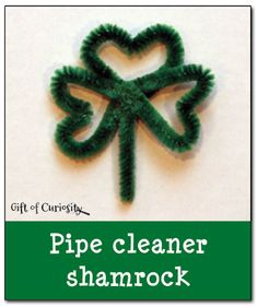 How to make a pipe cleaner shamrock - Gift of Curiosity St Patricks Day Crafts For Kids, St Patrick's Day Crafts, Holiday Crafts, March Crafts, Holiday Ideas, Craft Activities For Kids, Kids Crafts, Craft Projects, World Thinking Day