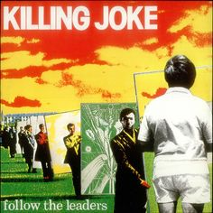 "For Sale - Killing Joke Follow The Leaders UK  10"" vinyl single (10"" record) - See this and 250,000 other rare & vintage vinyl records, singles, LPs & CDs at http://eil.com"