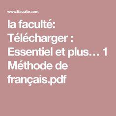 la faculté: Télécharger : Essentiel et plus… 1 Méthode de français.pdf
