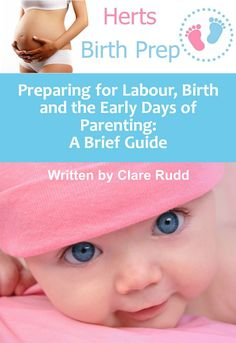 Preparing for Labour, Birth and the Early Days of Parenting: A Brief Guide:Amazon.co.uk:Kindle Store