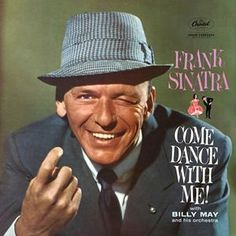 This is Frank Sinatra Come Dance With Me vinyl record album. The pictures are of the album cover. It is recorded on Capitol Record Label There are li Lp Vinyl, Vinyl Records, Vinyl Music, Vinyl Art, Frank Sinatra Albums, Franck Sinatra, Billy Mays, Musica Disco, Something's Gotta Give
