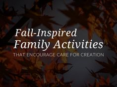 Fun Fall Activities for Families that Celebrate God's Creation Fun Fall Activities, Family Activities, Pattern Quotes, Catechist, Religious Education, Gods Creation, New School Year, Autumn Inspiration, Catholic