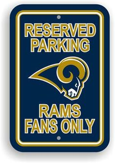 Reserved Parking Sign - St Louis Rams
