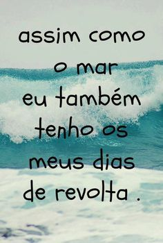Fashion, wallpapers, quotes, celebrities and so much Words Quotes, Me Quotes, Sayings, Beach Quotes, More Than Words, Some Words, Portuguese Quotes, Frases Humor, Inspire Me