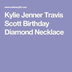 Kylie Jenner Travis Scott Birthday Diamond Necklace