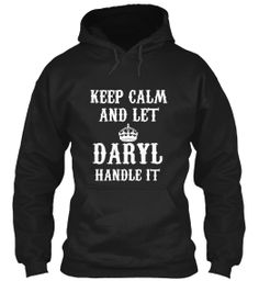 Keep Calm and Let Daryl Handle It